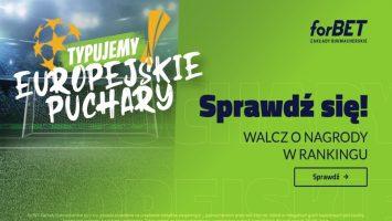 WirtualnyBukmacher.pl puchary-europejskie-forbet-turniej-w-obstawianiu-355x200