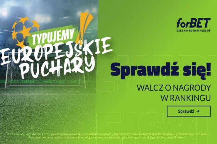 WirtualnyBukmacher.pl puchary-europejskie-forbet-turniej-w-obstawianiu-740x492